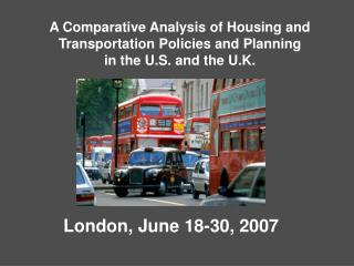 Housing and Transportation Policies and Planning in the U.S