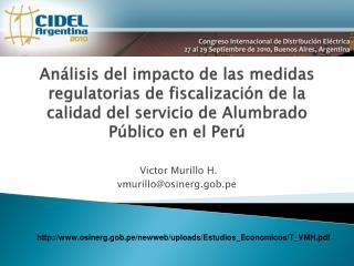 An lisis del impacto de las medidas regulatorias de fiscalizaci n de la calidad del servicio de Alumbrado P blico en el