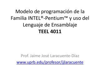 Modelo de programaci n de la Familia INTEL -Pentium  y uso del Lenguaje de Ensamblaje  TEEL 4011
