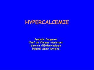 HYPERCALCEMIE
