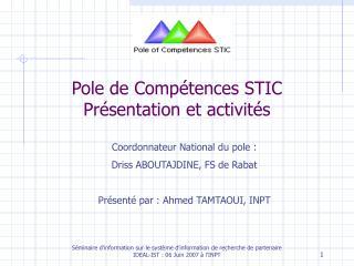 Pole de Comp tences STIC Pr sentation et activit s