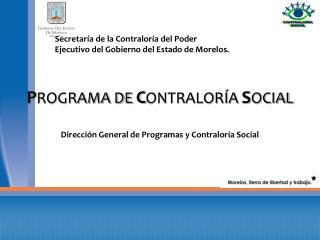 Direcci n General de Programas y Contralor a Social