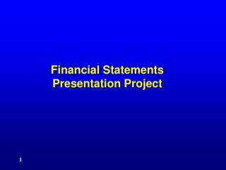 Financial Statements Presentation Project