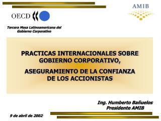 PRACTICAS INTERNACIONALES SOBRE GOBIERNO CORPORATIVO,  ASEGURAMIENTO DE LA CONFIANZA                  DE LOS ACCIONISTAS