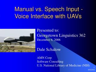 Manual vs. Speech Input - Voice Interface with UAVs