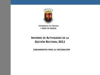 Informe de Actividades de la Gesti n Rectoral 2011