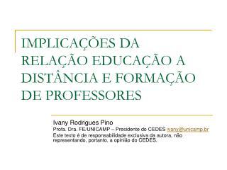 IMPLICA  ES DA RELA  O EDUCA  O A DIST NCIA E FORMA  O DE PROFESSORES