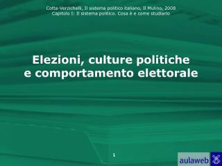 Elezioni, culture politiche  e comportamento elettorale