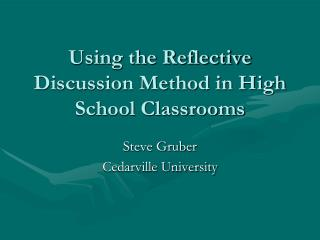 Using the Reflective Discussion Method in High School Classrooms