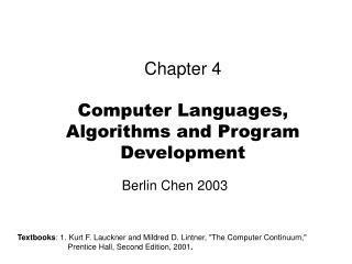 Chapter 4   Computer Languages, Algorithms and Program Development