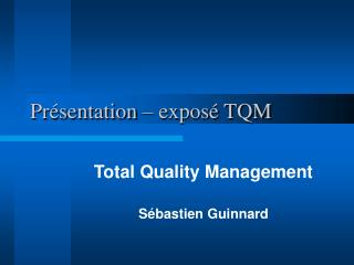 Pr sentation   expos  TQM