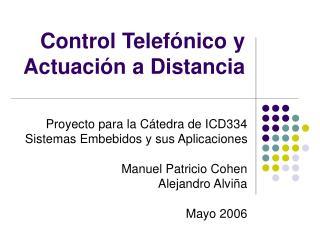 Control Telef nico y Actuaci n a Distancia