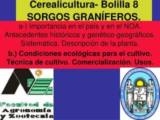 Cerealicultura- Bolilla 8 SORGOS GRAN FEROS.
