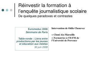 R investir la formation   l enqu te journalistique scolaire De quelques paradoxes et contrastes