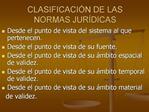 CLASIFICACI N DE LAS NORMAS JUR DICAS