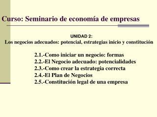 Curso: Seminario de econom a de empresas