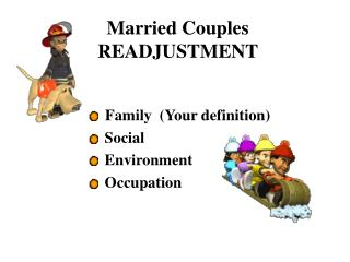 Married Couples READJUSTMENT