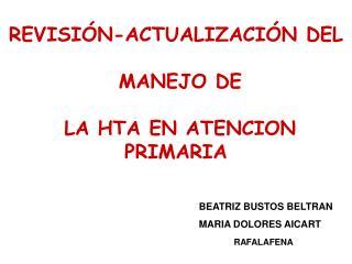 REVISI N-ACTUALIZACI N DEL   MANEJO DE   LA HTA EN ATENCION PRIMARIA
