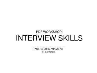 PDF WORKSHOP: INTERVIEW SKILLS