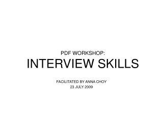 PDF WORKSHOP: INTERVIEW SKILLS