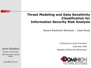 Threat Modeling and Data Sensitivity Classification for  Information Security Risk Analysis  Secure Electronic Elections