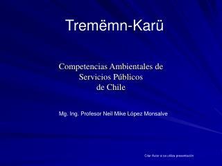 Competencias Ambientales de  Servicios P blicos de Chile