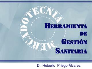 Dr. Heberto  Priego  lvarez