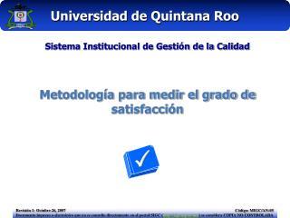 Sistema Institucional de Gesti n de la Calidad   Metodolog a para medir el grado de satisfacci n