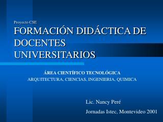 Proyecto CSE FORMACI N DID CTICA DE DOCENTES UNIVERSITARIOS
