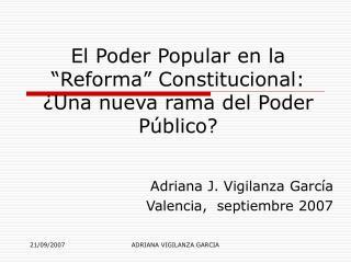 El Poder Popular en la  Reforma  Constitucional:  Una nueva rama del Poder P blico
