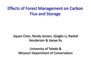Effects of Forest Management on Carbon Flux and Storage