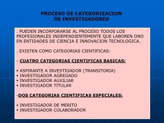 PROCESO DE CATEGORIZACION  DE INVESTIGADORES