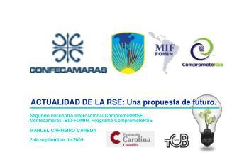 ACTUALIDAD DE LA RSE: Una propuesta de futuro.