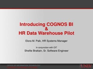 Introducing COGNOS BI   HR Data Warehouse Pilot