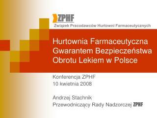 Hurtownia Farmaceutyczna Gwarantem Bezpieczenstwa Obrotu Lekiem w Polsce