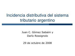 Incidencia distributiva del sistema tributario argentino