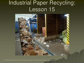 Industrial Paper Recycling: Lesson 15