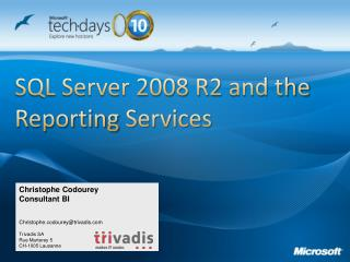 SQL Server 2008 R2 and the Reporting Services