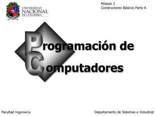 Algoritmos: Constructores B sicos