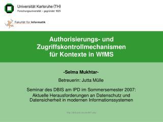 Authorisierungs- und Zugriffskontrollmechanismen f r Kontexte in WfMS
