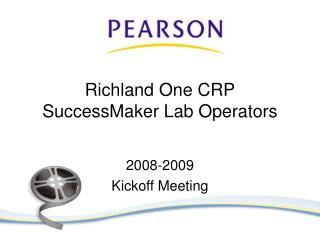 Richland One CRP SuccessMaker Lab Operators