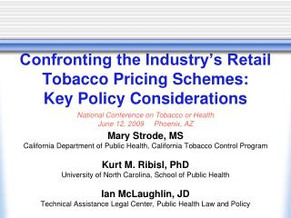 Confronting the Industry s Retail Tobacco Pricing Schemes: Key Policy Considerations