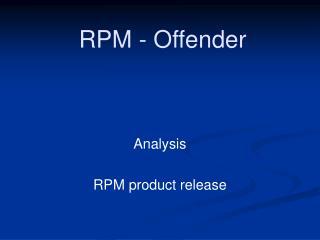 RPM - Offender