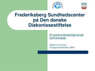 Frederiksberg Sundhedscenter p  Den danske Diakonissestiftelse