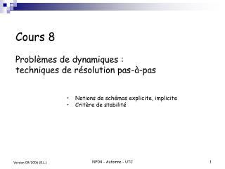 Cours 8  Probl mes de dynamiques : techniques de r solution pas- -pas