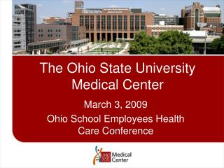 The Ohio State University Medical Center