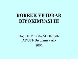 B BREK VE IDRAR BIYOKIMYASI III