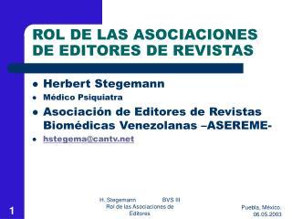 ROL DE LAS ASOCIACIONES DE EDITORES DE REVISTAS