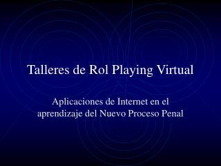 Talleres de Rol Playing Virtual