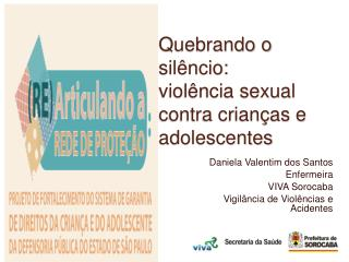 Quebrando o sil ncio: viol ncia sexual contra crian as e adolescentes